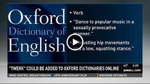 Twerking added to the Oxford Dictionary!
